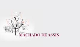 Copy of MACHADO DE ASSIS
