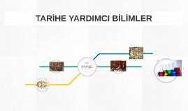 Copy of TARİHE YARDIMCI BİLİMLER