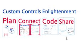 Custom Controls Enlightenment