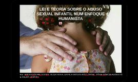 LEI E TEORIA SOBRE O ABUSO SEXUAL INFANTIL NUM ENFOQUE HUMAN