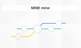 MINE mine