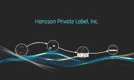 Copy of Copy of Hansson Private Label, Inc.