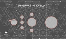 DECRETO 2200 DE 2005