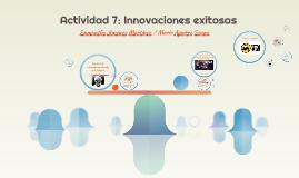 Copy of Actividad 7: Innovaciones exitosas