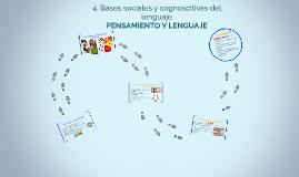 4. Bases sociales y cognoscitivas del lenguaje