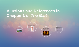 Allusions and References in Chapter 1 of The Mist
