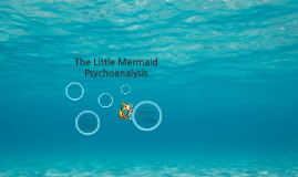 The Little Mermaid Psychoanalysis