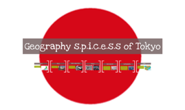 Copy of Geography s.p.i.c.e.s.s of Tokyo
