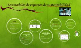 Los modelos de reporteo de sustentabilidad