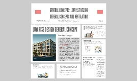 Copy of GENERAL CONCEPTS: LOW RISE DESIGN