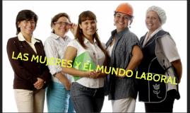Las mujeres y el mundo laboral