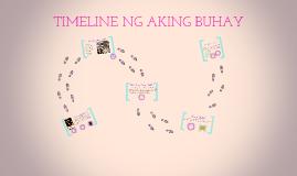 TIMELINE NG AKING BUHAY