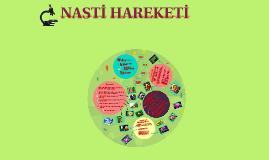 Copy of NASTİ HAREKETİ