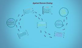 Against Human Cloning