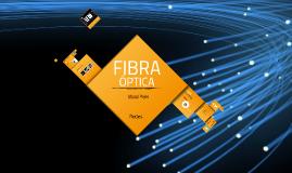 Copy of Presentación Fibra Óptica