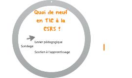Quoi de neuf en TIC à la CSRS ?