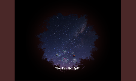 The Earth's Gift