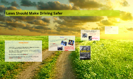 Laws Should Make Driving Safer