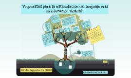 """Copy of """"Propuestas para la estimulación del lenguaje oral en educación infantil"""""""