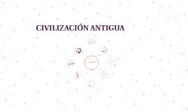 CIVILIZACIÓN ANTIGUA
