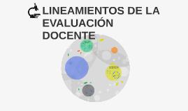 LINEAMIENTOS DE LA EVALUACIÓN DOCENTE