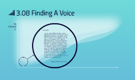 Copy of 3.08 Finding A Voice