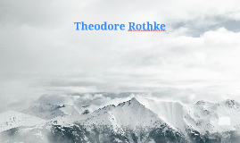Theodore Rothke