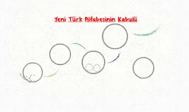 Yeni Türk Alfabesinin Kabulü