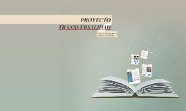 PROYECTO TRANSVERSALIDAD