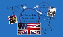 Les Cause de la Confédération
