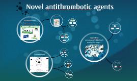Novel antiplatelets and anticoagulants