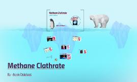 Annabelle Delehant - Methane Clathrate