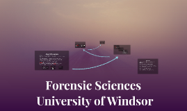 Forensic Sciences at Windsor University