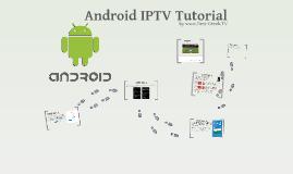 Android IPTV Tutorial - www.Best-Greek.TV