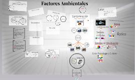 Copy of Factores Ambientales