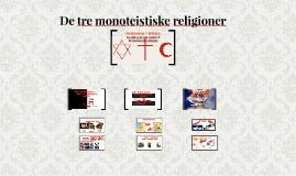 De tre monoteistiske religioner