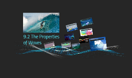 9.2 The Properties of Waves