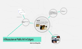 A Discussion into Public Art in Calgary
