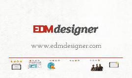 Copy of EDMdesigner 2.0