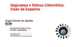 Segurança e Defesa Cibernética:  Visão da Espanha