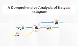 A Comprehensive Analysis of Katya's Instagram