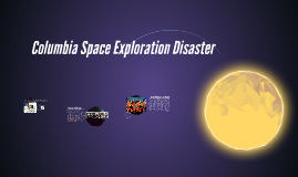 Columbia Space Exploration Disaster