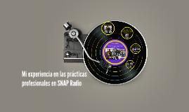 Mi experiencia en las prácticas profesionales en SNAP Radio