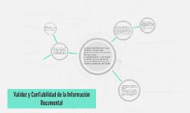 Validez y Confiabilidad de la Información Documental