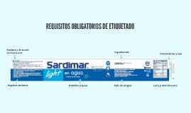 REQUISITOS OBLIGATORIOS DE ETIQUETADO