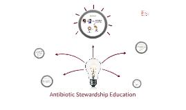 Copy of Antibiotic Stewardship Education