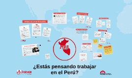 ¿Estás pensando trabajar en el Perú?