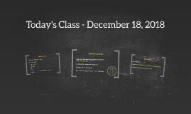 Today's Class - December 18, 2018