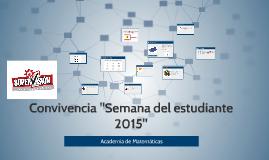 """Convivencia """"Semana del estudiante 2015"""""""