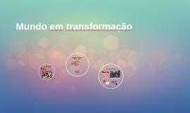8º - Mundo em transformação
